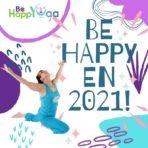 Bonne Année 2021 et Be HappYoga !