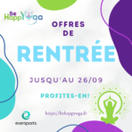 OFFRES SPECIALES RENTREE BE HAPPYOGA